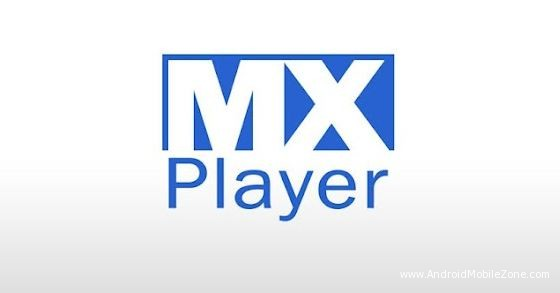 MX Player MOD APK for Android 2.12.2 (With Online Contents)