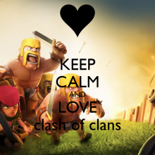 Keep Calm and Love Clash of Clans Wallpaper