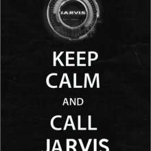 Keep Calm and Call Jarvis