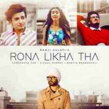 Rona Likha Tha Full Screen WhatsApp Status by Ramji Gulati