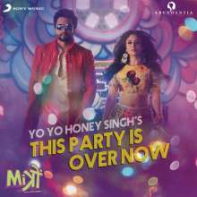 This Party Is Over Now ( Yo Yo Honey Singh) Ringtone